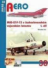 MiG-21F-13 v československém vojenském letectvu 1. díl