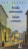 Povídky malostranské / Balady a romance