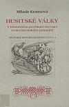 Husitské války v historickém povědomí obyvatel česko-bavorského pohraničí