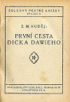 První cesta Dicka Dawieho