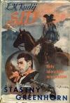 Sid - pravá trampská historie. Sv. 1, Šťastný greenhorn