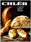 Chléb a další druhy pečiva
