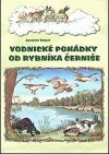 Vodnické pohádky od rybníka Černiše III. díl