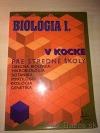Biológia I. v kocke pre stredné školy
