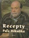 Recepty Paľa Mikulíka