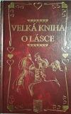 Velká kniha o lásce