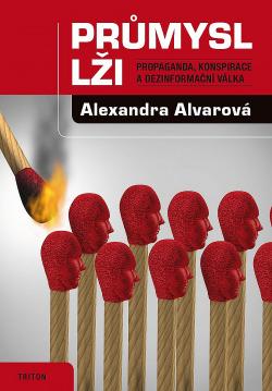 Průmysl lži – Propaganda, konspirace a dezinformační válka obálka knihy