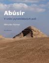 Abúsír: V srdci pyramidových polí