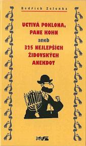 Uctivá poklona, pane Kohn aneb 325 nejlepších židovských anekdot obálka knihy