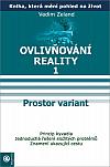 Ovlivňování reality 1 - Prostor variant
