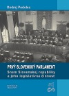Prvý slovenský parlament: Snem Slovenskej republiky a jeho legislatívna činnosť