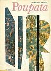 Poupata: křehké i rabiátské texty z let 1938-1952