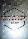 Strojnické tabulky pro konstrukci i dílnu