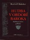 Hudba v období baroka : Od Monteverdiho po Bacha
