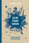 Dejiny písané vodkou: Alkohol, autokracia a tajné dejiny Ruska