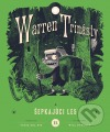 Warren Trinásty a šepkajúci les