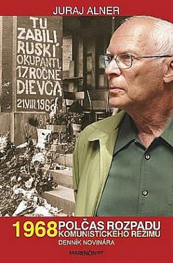 1968 Polčas rozpadu komunistického režimu obálka knihy