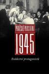 Pražské povstání 1945: Svědectví protagonistů