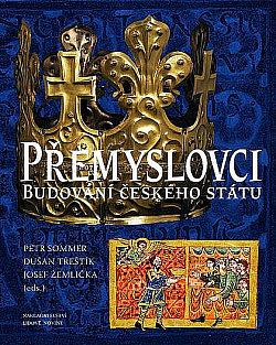 Přemyslovci - budování českého státu obálka knihy