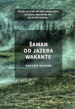 Šaman od jazera Wakante