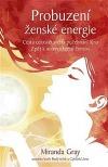 Probuzení ženské energie: Cesta celosvětového požehnání lůna zpět k autentickému ženství