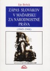 Zápas Slovákov v Maďarsku za národnostné práva (1945-1948)
