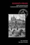 Rusové v Praze: Ruští intelektuálové v meziválečném Československu