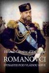 Romanovci: Dynastie pod vládou krve