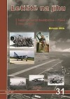 Letiště na jihu / Letiště České Budějovice-Planá 1937-2017