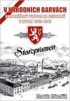 V národních barvách: Akcionářský pivovar na Smíchově v letech 1869 - 1945