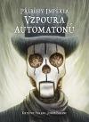 Příběhy impéria: Vzpoura automatonů