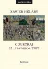 Courtrai. 11. července 1302: Bitva zlatých ostruh