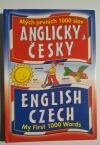 Mých prvních 1000 slov anglicky a česky.
