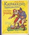 Kašpárkova dobrodružství s policajtem Šmidrou