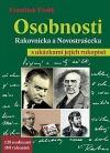 Osobnosti Rakovnicka a Novostrašecka s ukázkami jejich rukopisů