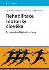 Rehabilitace motoriky člověka: Fyziologie a léčebné postupy