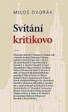 Svítání kritikovo: Texty z let 1919–1944