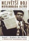 Největší boj Muhammada Aliho