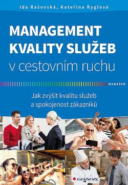Management kvality služeb v cestovním ruchu: Jak zvýšit kvalitu služeb a spokojenost zákazníků