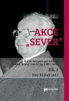 """Akce """"Sever"""": Státní bezpečnost a krize Polské lidové republiky 1980-1984. II. díl"""