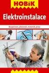 Elektroinstalace : bezpečnost, plánování, materiál, práce