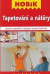 Tapetování a nátěry : nauka o materiálu, nástroje a pracovní techniky