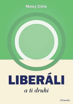 Liberáli a tí druhí