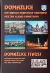 Domažlice : Historicko-turistický průvodce městem a jeho památkami