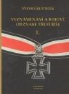 Vyznamenání a bojové odznaky třetí říše 1