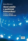 Nová média v politické komunikaci