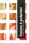 Postava k podpírání: Kritické a analytické studie