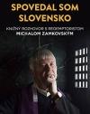 Spovedal som Slovensko