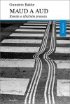 Maud a Aud: Román o silničním provozu