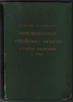 Mikrobiologické vyšetřovací methody a stručná diagnostika v praxi obálka knihy